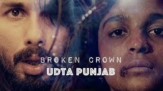 Udta Punjab (Alia, Shahid & Kareena) | F*cked it all away