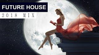 FUTURE HOUSE MUSIC MIX 2018 - Best of EDM & Electro House