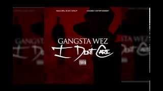 Gangsta Wez -