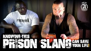 Knowing this Prison Slang can save your life! - Prison Talk 16.11