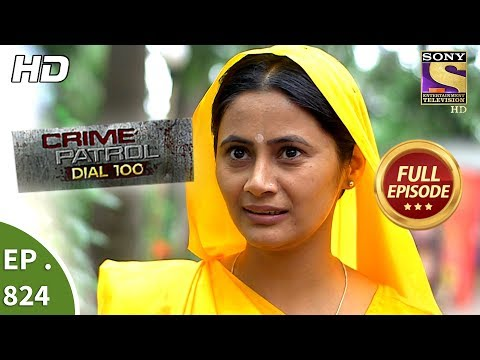 Xxx Mp4 Crime Patrol Dial 100 Ep 824 Full Episode 19th July 2018 3gp Sex