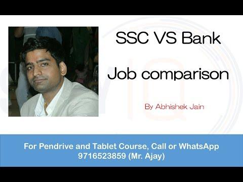 SSC Jobs VS Bank Jobs - Brief Comparison