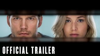 Passengers Official Trailer – Jennifer Lawrence & Chris Pratt – At Cinemas Dec 21
