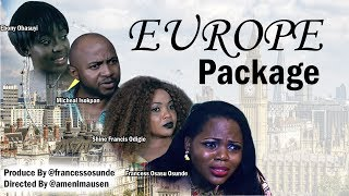 Latest Nigerian/Nollywood Movies 2017- Europe Package [Official Thriller]