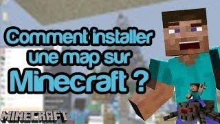 [TUTO] | Comment installer une map sur Minecraft | [FR] [HD] Toutes versions !