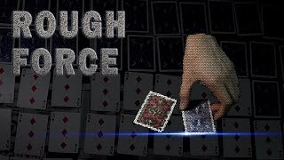 The BEST and easiest card force - Amazing Rough Force