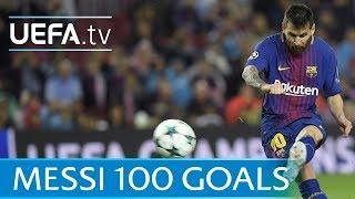 Lionel Messi - 100 European goals - Watch them all