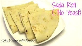How to make Sada Roti | No Yeast - Episode 329