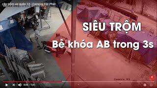 clip trộm xe quận 12 - Camera Đại Phát