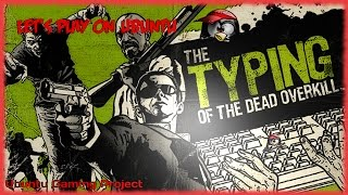 Let's Play on Ubuntu: The Typing of the Dead: Overkill