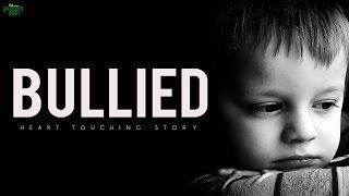 I Was Bullied - Motivational Story