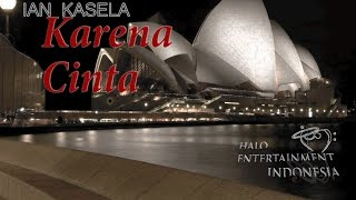 IAN KASELA - KARENA CINTA - Official Lyrics Video