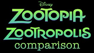 Disney's Zootopia and Zootropolis Comparison