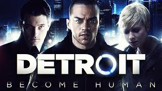 DETROIT: BECOME HUMAN All Cutscenes (Game Movie) PS4 PRO 1080p HD
