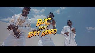 Kapande - B2c x Eddy Kenzo[Official Video]