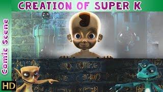 Super K (Hindi) | Creation of Super K | Comic Scene | HD