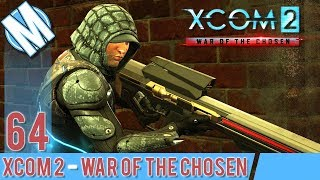 XCOM 2 WAR OF THE CHOSEN PART 64 - THE ONE WHERE ED DOES HIS THING...