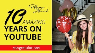 Celebrating 10 Years On YouTube: Fans & Favorite Videos | Tiffany Alvord