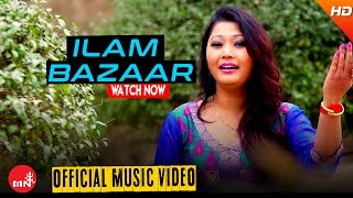 New Nepali Purbeli Lok Geet 2016/2073 || ILAM BAZAAR - Milan Amatya (Official Video) Ft. Gita/Milan