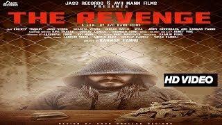 Jass+Records+%26+Avii+Mann+Films+Presents+Short+Movie++The+Revenge++Cast+%3A+Kanwar+Pannu+%2CKuldeep