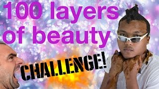 HOW TO INSTANTLY BECOME A TOTAL HOT BABE // 100 LAYERS CHALLENGE
