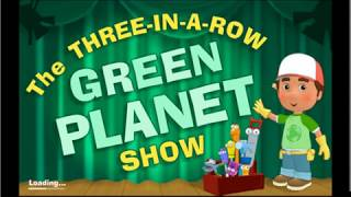Handy Manny - The Three-in-a-row Green Planet Show
