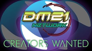 DM21 Network: Now Recruiting Streamers/Creators!