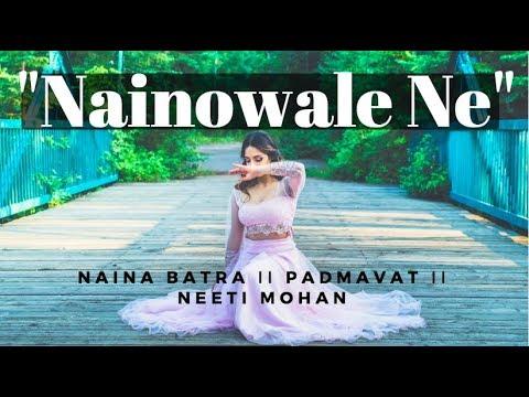 Xxx Mp4 Naina Batra II Quot Nainowale Ne Quot II Padmavat II Neeti Mohan 3gp Sex
