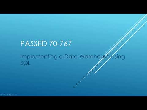 How I Passed 70-767 Certification - Implementing a Data Warehouse using SQL