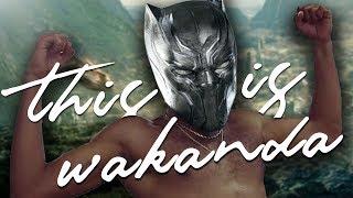 """Black Panther - This Is Wakanda (Childish Gambino """"This Is America"""" Parody)"""