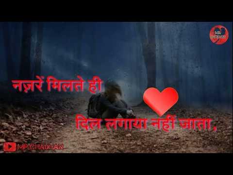 New Hindi whatsapp status lyrics HD video sad 2019
