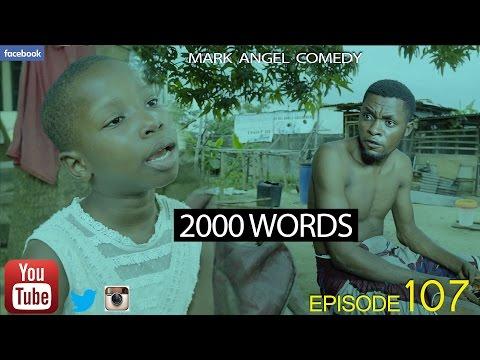Xxx Mp4 2000 WORDS Mark Angel Comedy Episode 107 3gp Sex