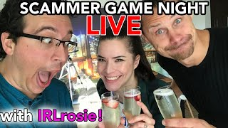 SCAMMER GAME NIGHT LIVE w/ Trilogy Media!!! #irlrosie irl rosie