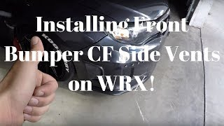 How to Install 2014 WRX Front bumper Carbon Fiber side vents