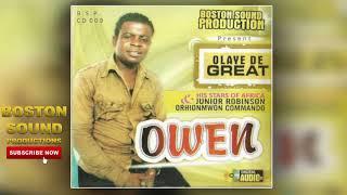BENIN MUSIC► Olaye De Great - Owen[Full Album] | Boston Sound Production