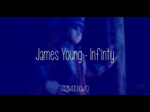 Jaymes Young Infinity SLOWED DOWN