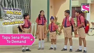 Your Favorite Character | Tapu Sena Plans To Demand | Taarak Mehta Ka Ooltah Chashmah