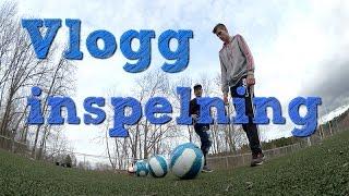 Vlogg   Inspelning, Fotboll