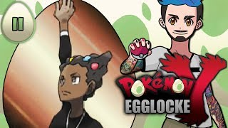 Pokémon Y Egglocke Part 11 |  DON'T TAKE THIS GYM FOR GRANT-ED