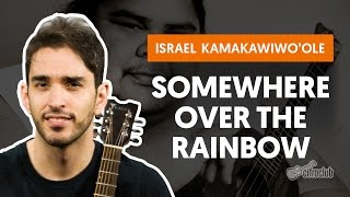 Somewhere Over the Rainbow - Israel Kamakawiwo'ole (aula de violão completa)