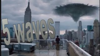 5 waves || The 5th Wave