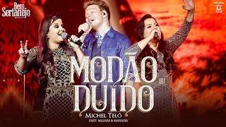 Michel Teló - Modão Duído part. Maiara e Maraisa | DVD Bem Sertanejo