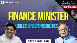 What Does Finance Minister of India Do? | Roles & Responsibilities | GK Notes for SSC|Bank|RRB