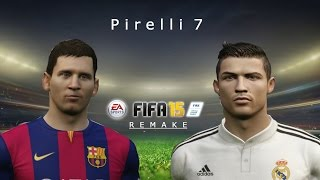 FIFA 15: Leo Messi vs Cristiano Ronaldo |Fifa Remake| HD