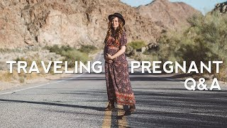 Tips for Traveling Pregnant   Q&A
