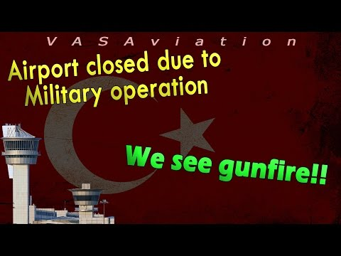 watch [REAL ATC] MILITARY COUP in Turkey | Airports CLOSED!!