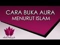 Download Doa buka aura menurut islam agar wajah cerah dan berseri