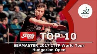 DHS ITTF Top 10 - 2017 Hungarian Open