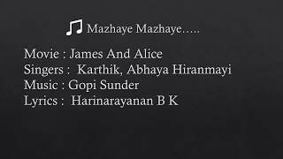 Mazhaye Mazhaye lyrics | James And Alice | Karthik