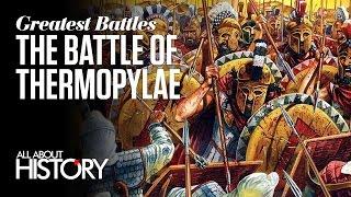 Battle of Thermopylae | Greatest Battles